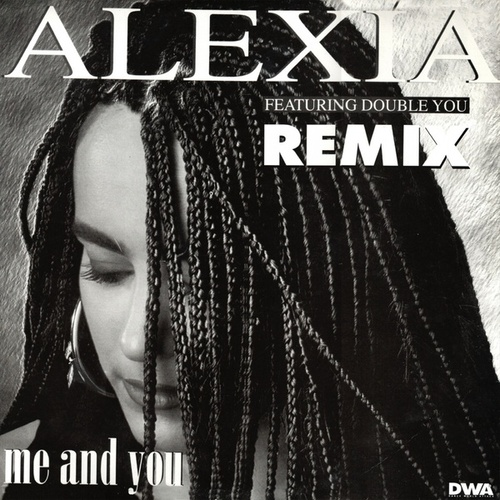 Me And You Remix von Alexia