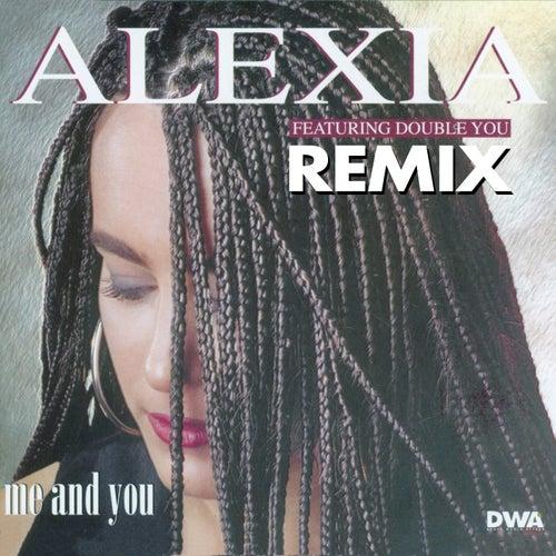Me and You (Remix) von Alexia