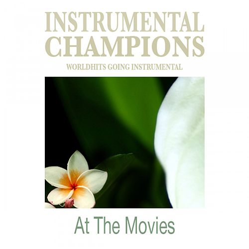 At The Movies by Instrumental Champions