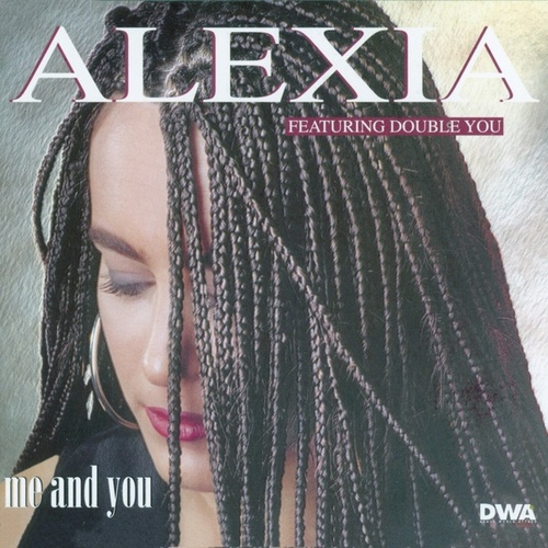 Me And You von Alexia