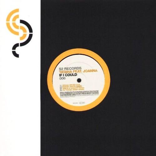 If I Could (Remixes) von Tatana