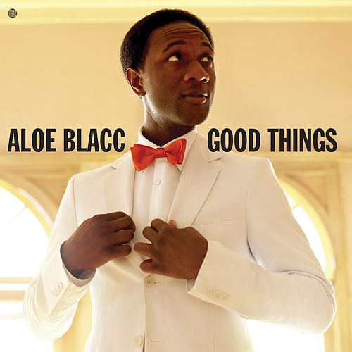 Good Things von Aloe Blacc