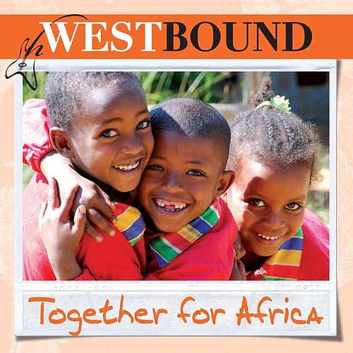 Togheter for Africa by Westbound