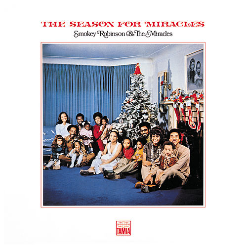 The Season For Miracles by The Miracles