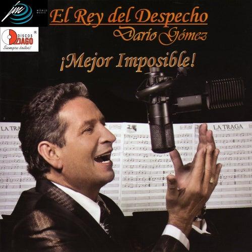 Mejor Imposible von Dario Gomez