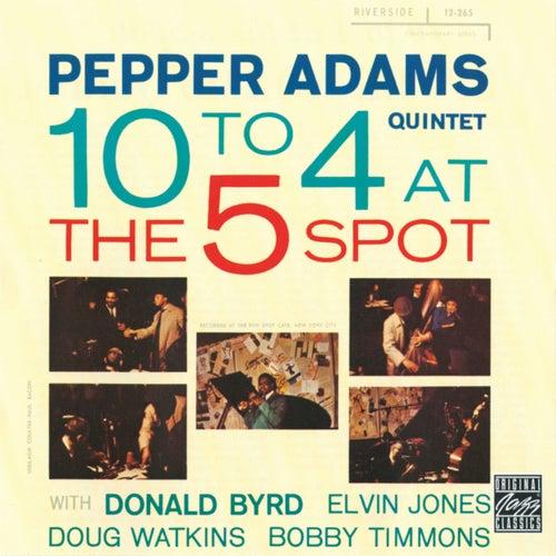 10 To 4 At The 5-Spot de Pepper Adams