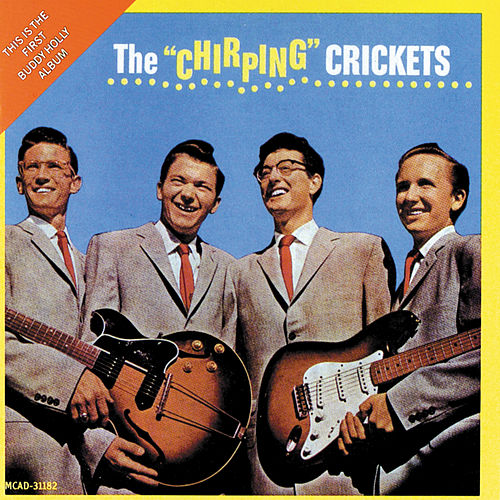 The Chirping Crickets by Buddy Holly