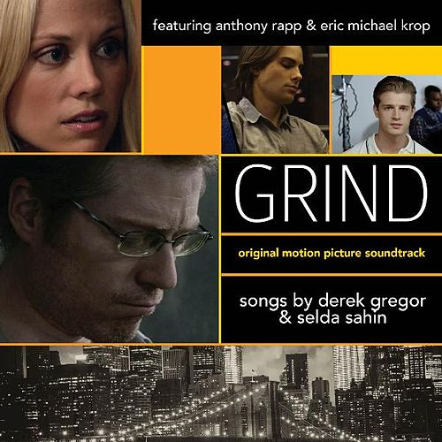 Grind (Original Motion Picture Soundtrack) by Various Artists