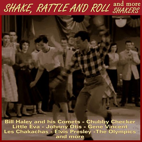 Shake, Rattle and Roll & More Shakers di Various Artists