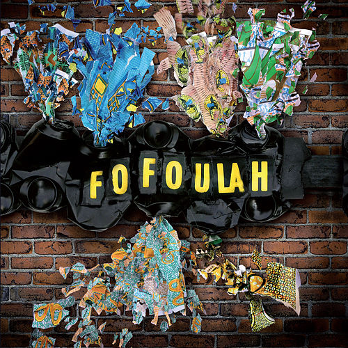 Fofoulah by Fofoulah