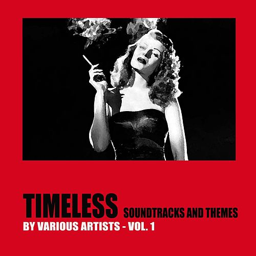 Timeless Soundtracks and Themes, Vol. 1 von Various Artists