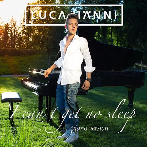 I Can't Get No Sleep (Piano Version) von Luca Hänni