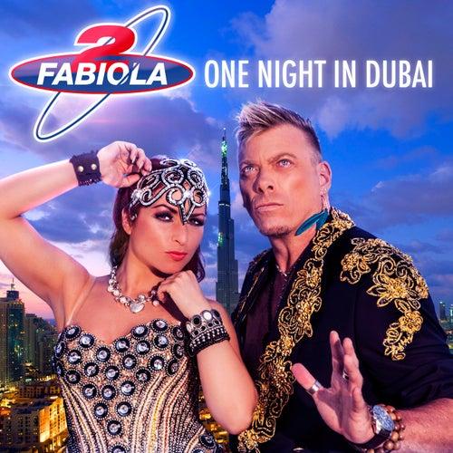 One Night In Dubai de 2 Fabiola