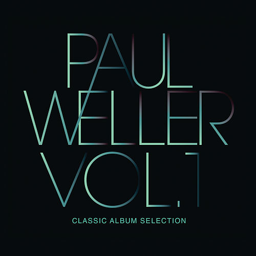 Classic Album Selection von Paul Weller