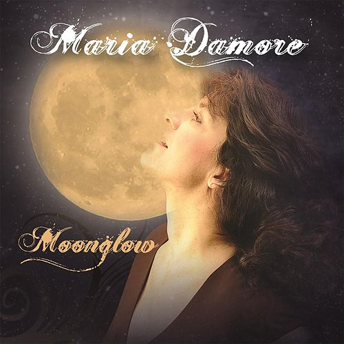 Moonglow by Maria Damore