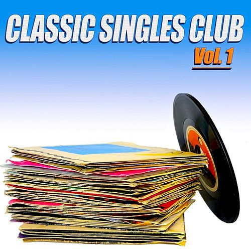 Classic Singles Club, Vol. 1 - 100 Original Recordings by Various Artists
