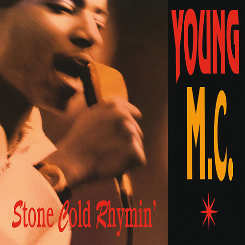 Stone Cold Rhymin' von Young M.C.