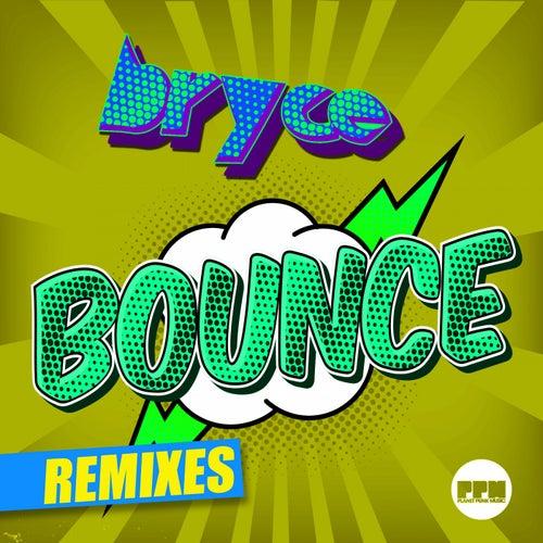 Bounce (Remixes) von Bryce