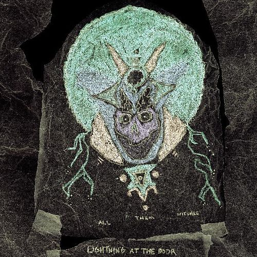 Lightning at the Door by All Them Witches