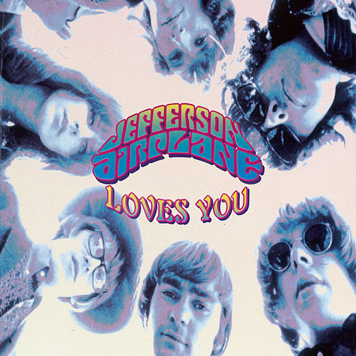 Jefferson Airplane Loves You de Jefferson Airplane