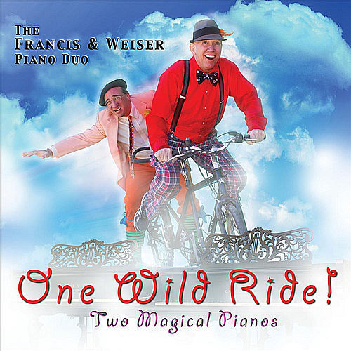One Wild Ride! Music of Gershwin, Rachmaninoff & Milhaud de Francis