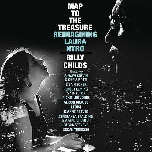 Map to the Treasure: Reimagining Laura Nyro de Billy Childs