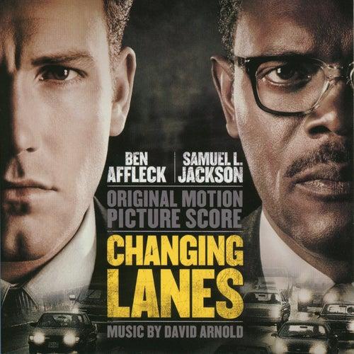 Changing Lanes by David Arnold