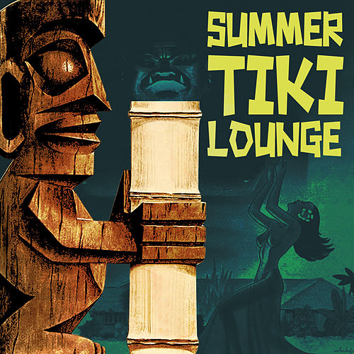 Summer Tiki Lounge de Various Artists