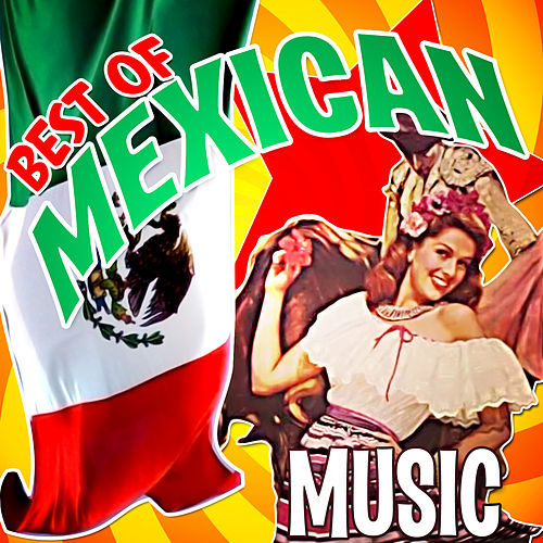 Best of Mexican Music de Various Artists