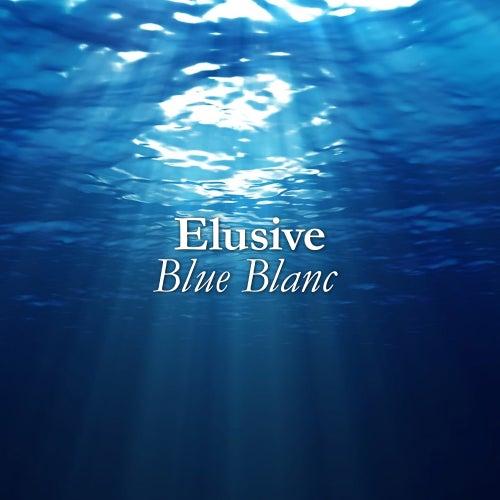 Blue Blanc by Elusive