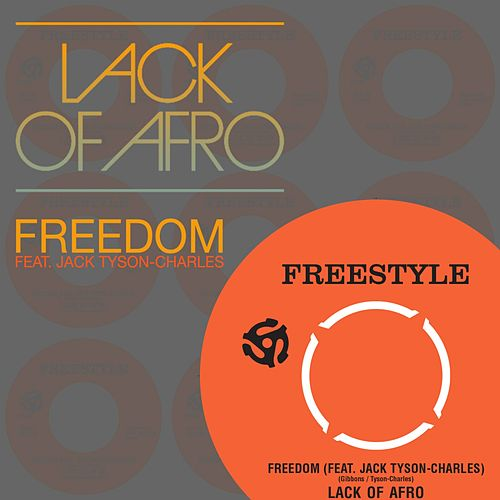 Freedom von Lack Of Afro