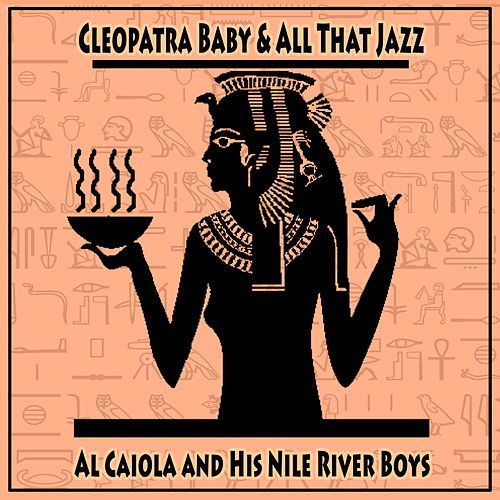 Cleopatra Baby and All That Jazz by Al Caiola