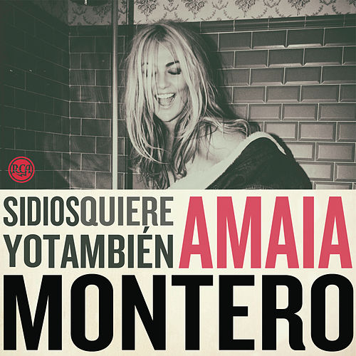 Si Dios Quiere Yo Tambien by Amaia Montero
