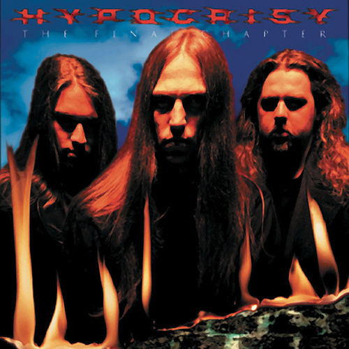 The Final Chapter by Hypocrisy