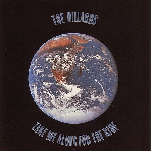 Take Me Along For The Ride de The Dillards