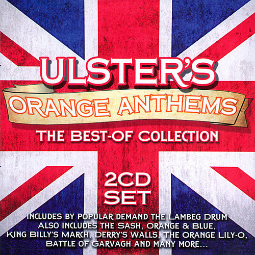 Ulster's Orange Anthems by Various Artists
