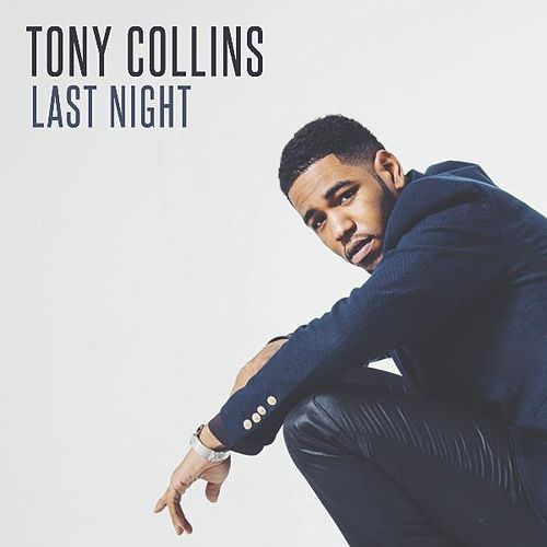 Last Night by Tony Collins