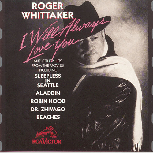 I Will Always Love You von Roger Whittaker