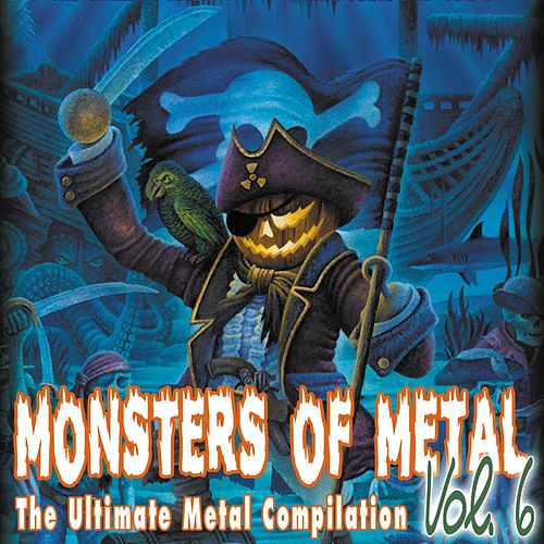 Monsters of Metal, Vol. 6 von Various Artists
