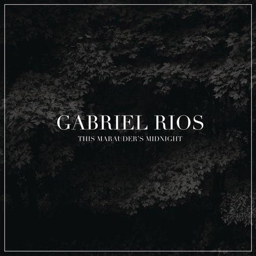 This Marauder's Midnight (Deluxe Version) by Gabriel Rios