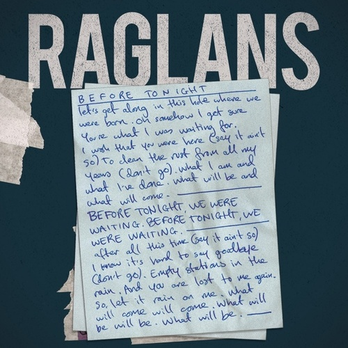 Before Tonight - Single de Raglans