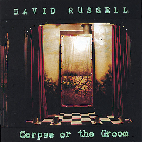 Corpse or the Groom de David Russell