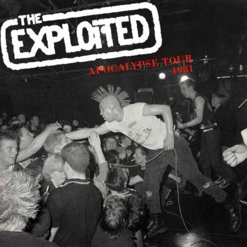 Apocalypse Tour 1981 (Live) by The Exploited
