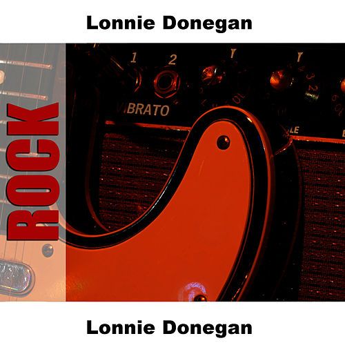 Lonnie Donegan di Lonnie Donegan