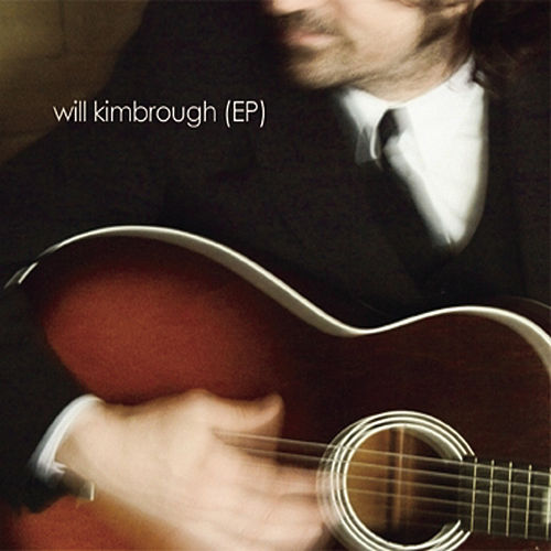 EP by Will Kimbrough