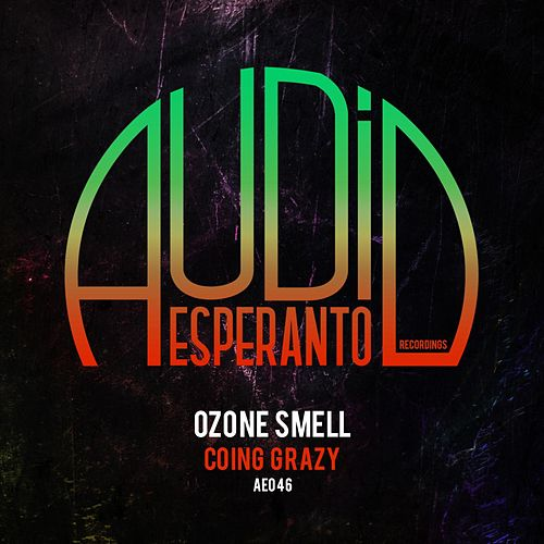 Coing Grazy by Ozone Smell : Napster