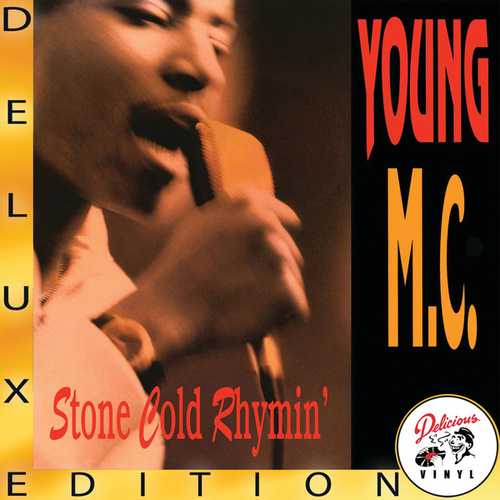 Stone Cold Rhymin' (Deluxe Edition) by Young M.C.