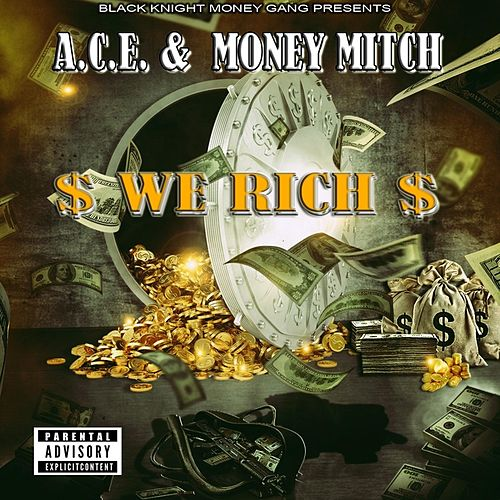 We Rich by A.C.E