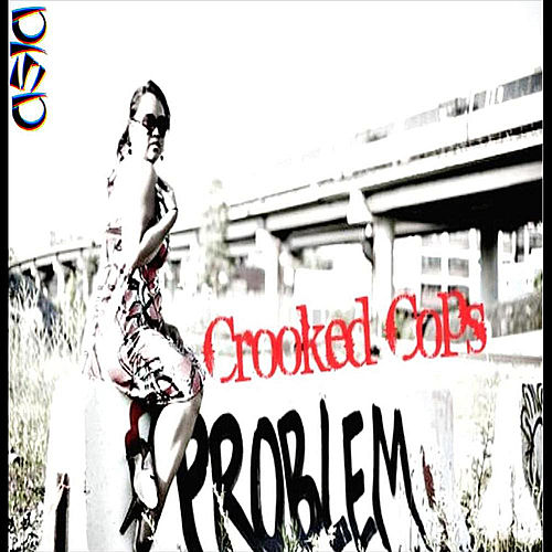 Crooked Cops by Asia