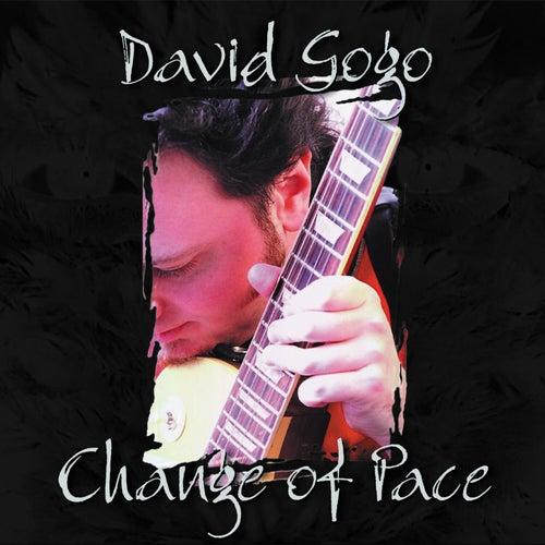 Change Of Pace von David Gogo